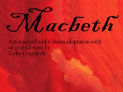 Review: Psych Drama Company Paints a Vivid 'Macbeth' with Sound